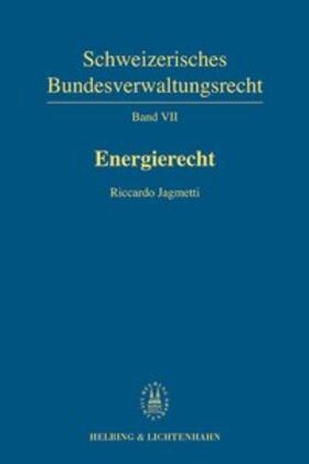 Jagmetti   Energierecht   Buch   sack.de