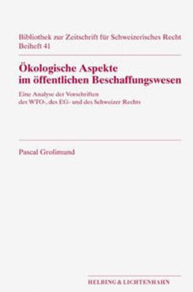 Grolimund | Ökologische Aspekte im öffentlichen Beschaffungswesen | Buch | sack.de