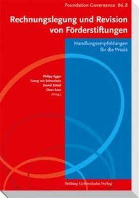 Egger / von Schnurbein / Zöbeli | Rechnungslegung und Revision von Förderstiftungen | Buch | sack.de
