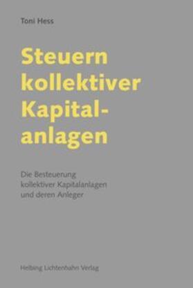 Hess   Steuern kollektiver Kapitalanlagen   Buch   sack.de
