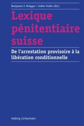 Baechtold / Bérard / Blanc | Lexique pénitentiaire suisse | Buch | sack.de