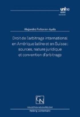 Follonier-Ayala   Droit de l'arbitrage international en Amérique latine et en Suisse   Buch   sack.de