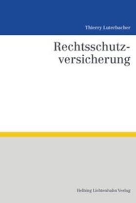 Luterbacher | Rechtsschutzversicherung | Buch | Sack Fachmedien