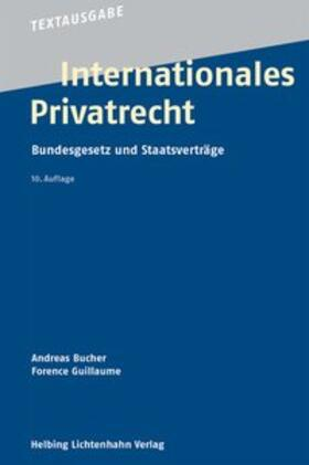 Bucher / Guillaume   Internationales Privatrecht   Buch   sack.de
