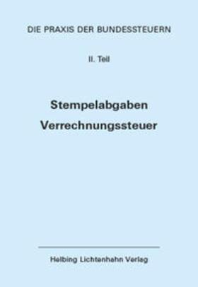Bauer-Balmelli / Fisler   Die Praxis der Bundessteuern: Teil II EL 72   Loseblattwerk   sack.de