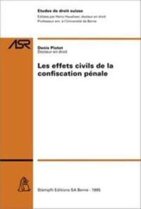 Piotet | Les effets civils de la confiscation pénale | Buch | sack.de
