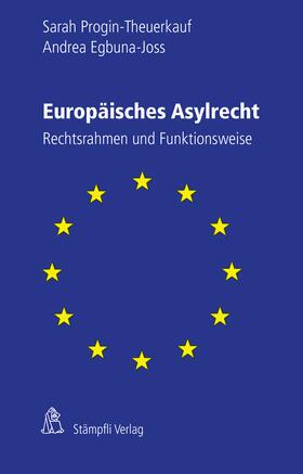 Progin-Theuerkauf / Egbuna-Joss   Europäisches Asylrecht   Buch   sack.de