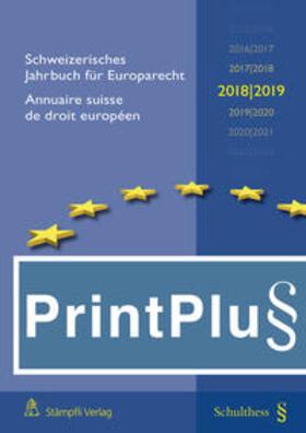 Epiney | Schweizerisches Jahrbuch für Europarecht 2018/2019 / Annuaire suisse de droit européen 2018/2019 (PrintPlus: Buch inkl. E-Book) | Buch | sack.de
