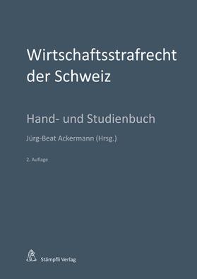 Ackermann / Behnisch / Schoder   Wirtschaftsstrafrecht der Schweiz   Buch   sack.de