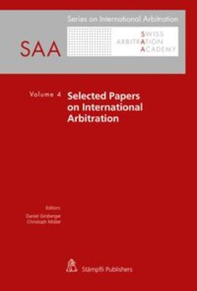 Girsberger / Müller | Selected Papers on International Arbitration | Buch | sack.de