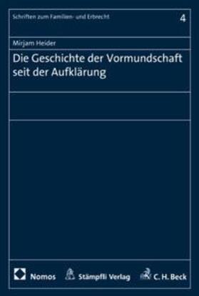 Heider | Die Geschichte der Vormundschaft seit der Aufklärung | Buch | sack.de