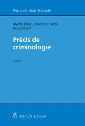 Killias / Aebi / Kuhn | Précis de criminologie | Buch | sack.de