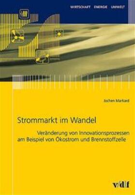 Markard / Dyllick | Strommarkt im Wandel | Buch | sack.de