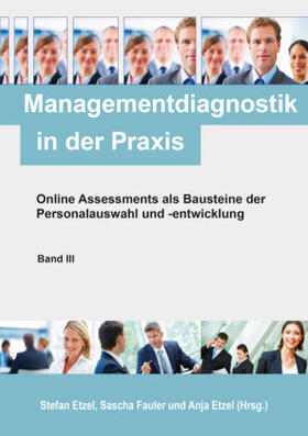 Fauler / Etzel / Etzel | Managementdiagnostik in der Praxis, Band III | Buch | sack.de