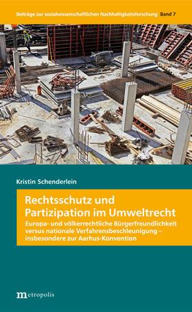 Schenderlein | Rechtsschutz und Partizipation im Umweltrecht | Buch | sack.de