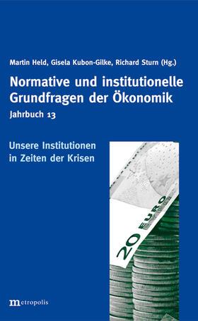 Held / Kubon-Gilke / Sturn | Unsere Institutionen in Zeiten der Krisen | Buch | sack.de