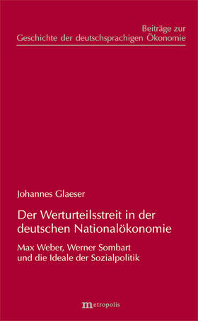 Glaeser | Der Werturteilsstreit in der deutschen Nationalökonomie | Buch | sack.de