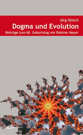 Dötsch | Dogma und Evolution | Buch | sack.de