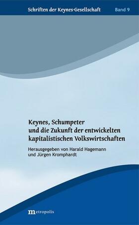 Hagemann / Kromphardt | Keynes, Schumpeter und die Zukunft der entwickelten kapitalistischen Volkswirtschaften | Buch | sack.de