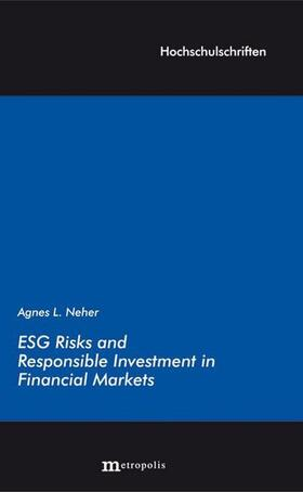 Neher   ESG Risks and Responsible Investment in Financial Markets   Buch   sack.de
