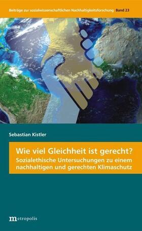 Kistler | Wie viel Gleichheit ist gerecht? | Buch | sack.de