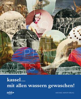 Kassel ... mit allen Wassern gewaschen! | Buch | sack.de