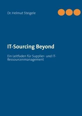 Steigele | IT-Sourcing Beyond | Buch | sack.de