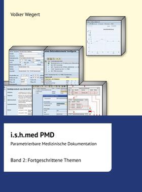 Wegert | i.s.h.med Parametrierbare Medizinische Dokumentation | Buch | sack.de