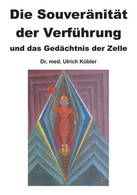 Kübler | Die Souveränität der Verführung | Buch | sack.de