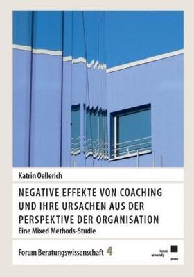 Oellerich | Negative Effekte von Coaching und ihre Ursachen aus der Perspektive der Organisation | Buch | sack.de