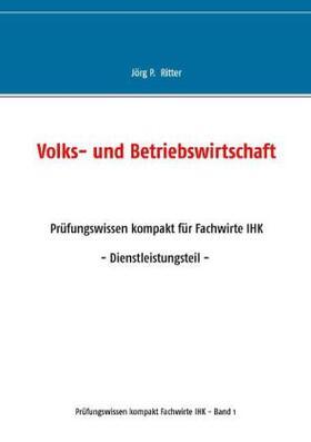 Ritter | Volks- und Betriebswirtschaft | Buch | sack.de