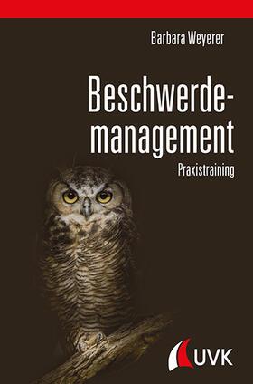 Weyerer | Beschwerdemanagement | Buch | sack.de