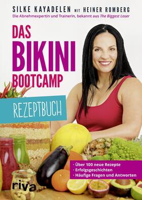 Kayadelen / Romberg | Das Bikini-Bootcamp - Rezeptbuch | Buch | sack.de