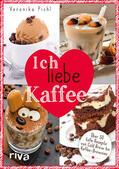 Pichl    Ich liebe Kaffee   Buch    Sack Fachmedien