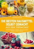 Engler    Die besten Hausmittel selbst gemacht aus dem Thermomix®   Buch    Sack Fachmedien