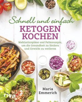 Emmerich   Schnell und einfach ketogen kochen   Buch   sack.de