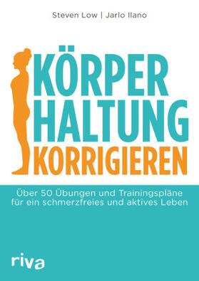Low / Ilano | Körperhaltung korrigieren | Buch | sack.de