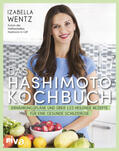 Wentz Das Hashimoto-Kochbuch | Sack Fachmedien
