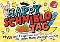 Happy Schniblo-Tag - und 11 weitere Gutscheine, die jeden Mann glücklich machen   Buch    Sack Fachmedien