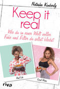 Kimberly |  Keep it real | Buch |  Sack Fachmedien
