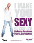 Soost I make you sexy Kochbuch | Sack Fachmedien