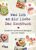 Pichl    Was ich an dir liebe - Das Kochbuch   Buch    Sack Fachmedien