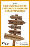 Wolff    Von Warmduschern, Kettenretournierern und Giftzwergen   Buch    Sack Fachmedien