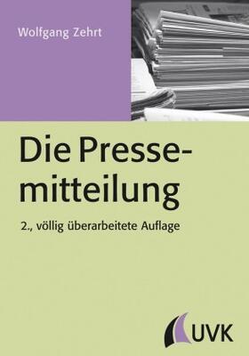 Zehrt | Die Pressemitteilung | Buch | sack.de