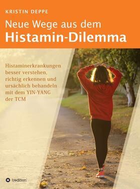 Deppe   Neue Wege aus dem Histamin-Dilemma   Buch   sack.de