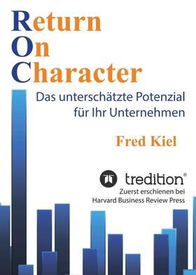 Kiel   Return On Character   Buch   sack.de