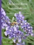 Wentzlau |  Die kleine Biene Summmalrum | eBook | Sack Fachmedien