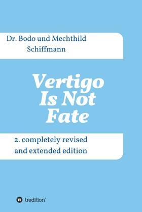 Schiffmann / Schiffmann | Vertigo Is Not Fate | Buch | sack.de
