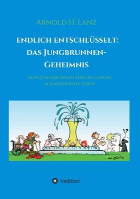 Lanz   Endlich enschlüsselt: Das Jungbrunnen-Geheimnis   Buch   sack.de