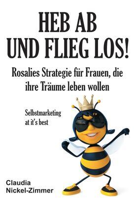 Nickel-Zimmer | Heb ab und flieg los! | Buch | sack.de